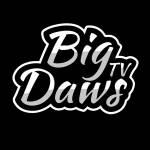 BigDawsTv Profile Picture